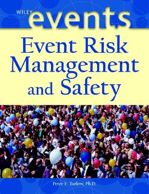 Event Risk Management and Safety By Tarlow, Peter E.